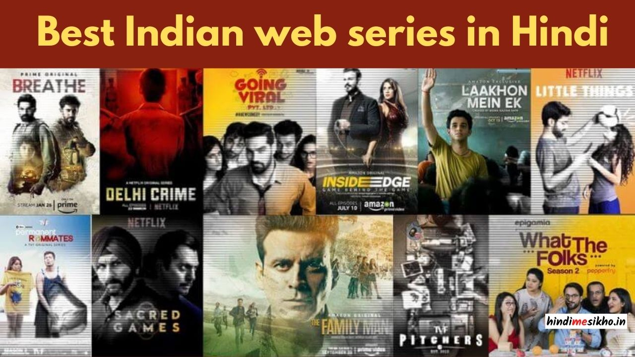 Best Indian Web series in hindi
